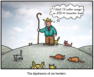 ICD-10 Transition Like Herding Cats